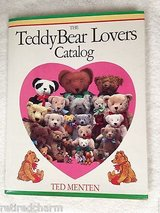Vintage 1985 The Teddy Bear Lovers Catalog Hard Cover Book w Dust Jacket A Treasury of Bearfac... in Plainfield, Illinois
