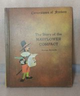 Vintage 1967 The Story Of The Mayflower Compact Cornerstones Of Freedom Hard Cover Book in Joliet, Illinois