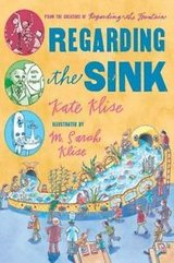 Regarding the Sink Where Oh Where Did Waters Go Paperback Book by Kate Klise Age 7 - 10 in Yorkville, Illinois