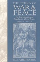 the ethics of war and peace : an intro to legal and moral issues in San Diego, California