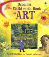 Usborne... The Children's Book of Art : internet linked by Rosie Dickins (2006,... in Quantico, Virginia
