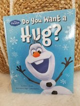 """Disney Frozen """"Olaf"""" Do You Want A Hug?  Hard Cover Book in Morris, Illinois"""