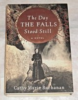 The Day The Falls Stood Still Hard Cover Book w Dust Hacket Cathy Marie Buchanan in Joliet, Illinois
