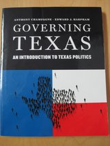 GOVERNING TEXAS: AN INTRODUCTION TO TEXAS POLITICS Champagne & Harpham First edition, 2013 in Houston, Texas