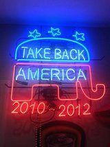Take Back America Neon in Baytown, Texas