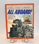 Vinatge 1981 All Aboard The Story of Joshua Lionel Cowen and His Train Company Soft Cover Book in Joliet, Illinois
