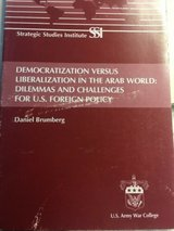 democratization versus liberalization in the arab world: dilemmas and challenges in Camp Pendleton, California