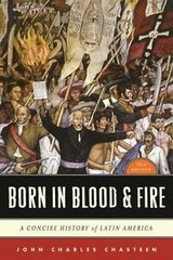 born in blood and fire : a concise history of latin america by john charles... in Camp Pendleton, California