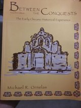 between the conquests : the early chicano historical experience by michael r. o… in Camp Pendleton, California