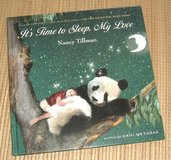 Its Time To Sleep My Love 1st Edition Hard Cover Book Age 1-3 Grade Preschool + in Joliet, Illinois