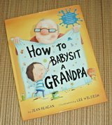 How To Babysit A Grandpa 1st Edition Hard Cover Book w Dust Jacket Age Range 5 - 8 in Plainfield, Illinois