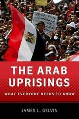 the arab uprisings: what everyone needs to know (james l. gelvin) in Miramar, California