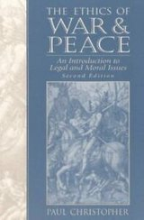 the ethics of war and peace : an introduction to legal and moral issues in Miramar, California
