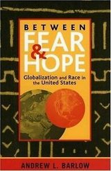 between fear and hope : globalization and race in the united states by andrew l. in Miramar, California