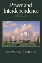 power and interdependence by joseph s. nye and robert o. keohane (2000,... in Miramar, California