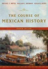 the course of mexican history by susan m. deeds, michael c. meyer and william l. in Miramar, California