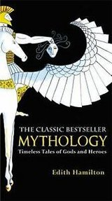 mythology : timeless tales of gods and heroes by edith hamilton (2011,... in Miramar, California