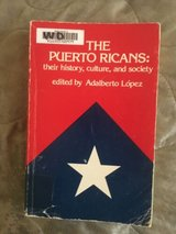 the puerto ricans: their history, culture and society by adalberto lopez 1980 in Miramar, California