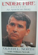 under fire, ollie oliver l. north 1991 signed, first edition autobiography in Houston, Texas