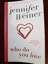 "Jennifer Weiner ""Who Do You Love"" paperback in Camp Pendleton, California"