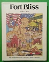 fort bliss: an illustrated history by leon metz - first edition autographed in Alamogordo, New Mexico