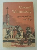 1955 Colonial Williamsburg Official Guidebook and map in Camp Pendleton, California