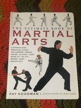 Ultimate Book of Martial Arts by Goodman, Fay and Mike James ISBN: 068 in Chicago, Illinois
