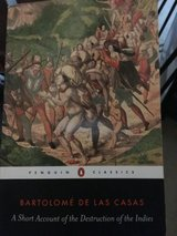 bartolome de las casas: a short account of the destruction of the indians in Miramar, California