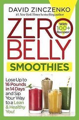 ZERO BELLY SMOOTHIES: lose up to 16 pounds in 14 days and sip your way lean in Naperville, Illinois
