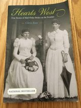 Hearts West: True Stories of Mail-Order Brides on the Frontier, by Chris Enss in Fort Belvoir, Virginia