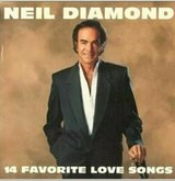 14 Favorite Love Songs - Neil Diamond CD in Quantico, Virginia