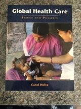 global health care: issues and policies by holtz, carol in Chicago, Illinois