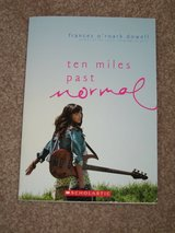 TEN MILES PAST NORMAL * FRANCES O'ROARK DOWELL* PAPERBACK in Glendale Heights, Illinois