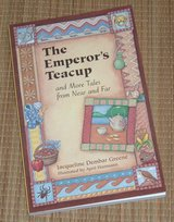 The Emperors Teacup and More Tales from Near and Far Soft Cover Book in Joliet, Illinois